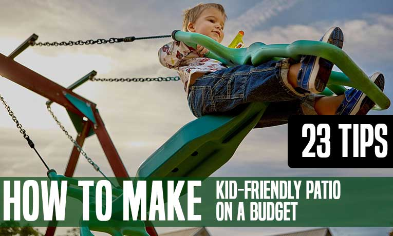 22 Ways to Make a Kid Friendly Patio