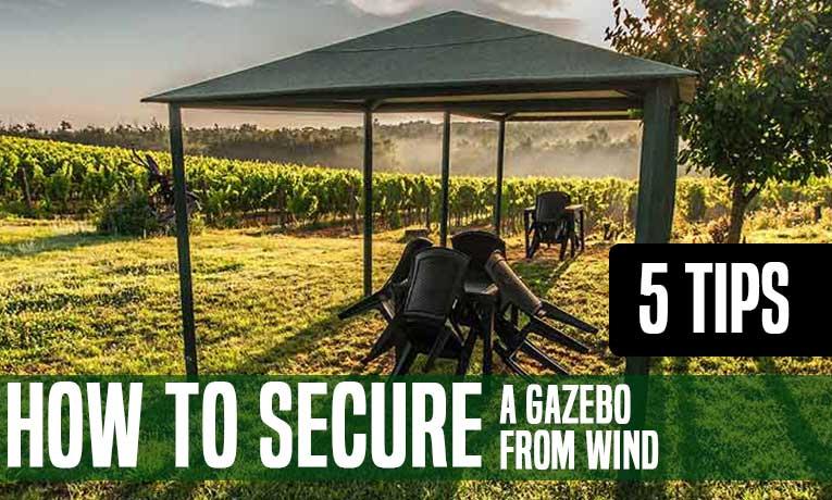 Secure A Gazebo From Wind