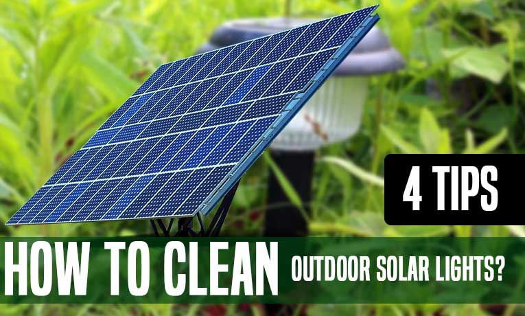 How to Clean Outdoor Solar Lights