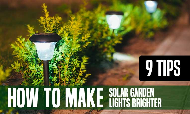 How to make solar garden lights brighter