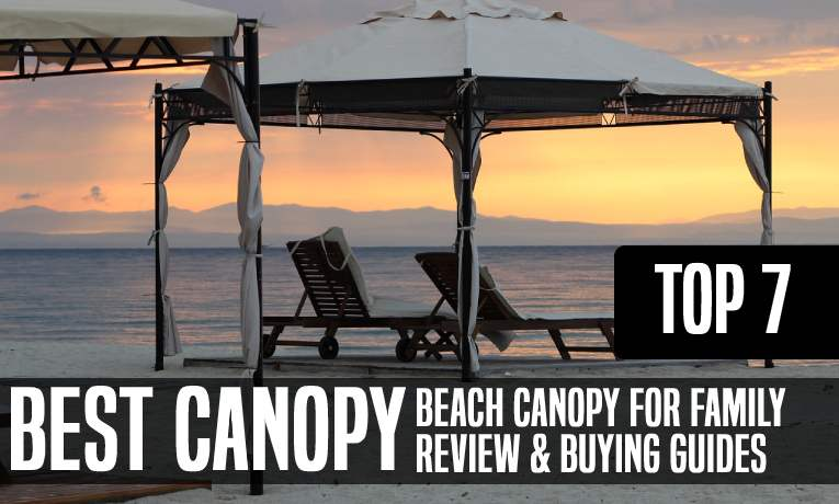 Best Beach Canopy for Family